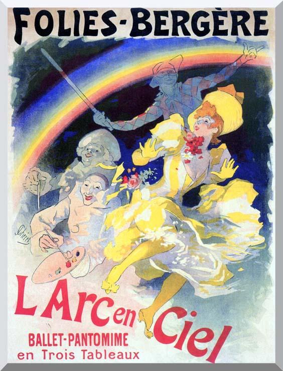 Jules Cheret Folies-Bergere L'Arc-en-Ciel stretched canvas art print