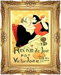 Henri De Toulouse Lautrec Reine De Joie Par Victor Joze canvas with Majestic Gold frame