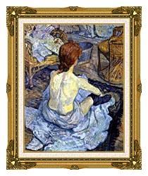 Henri De Toulouse Lautrec Rousse La Toilette canvas with museum ornate gold frame